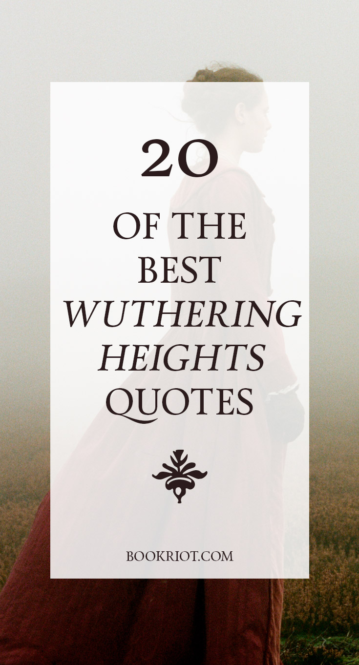 20 of the Best Wuthering Heights Quotes