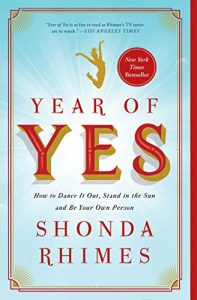 Year of Yes by Shonda Rhimes in Books About Finding Yourself   BookRiot.com