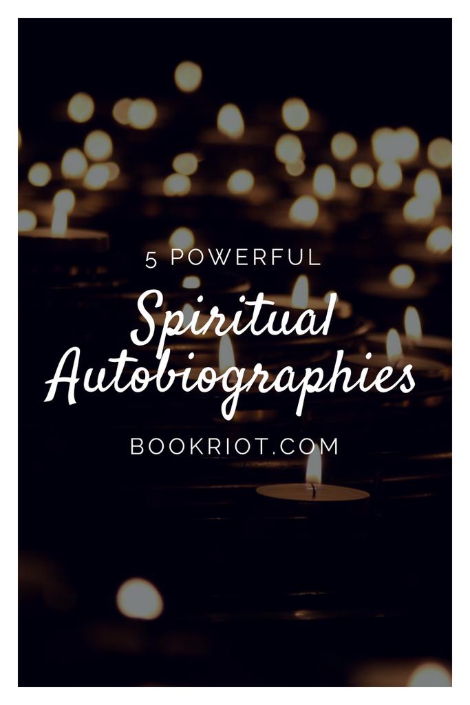 Powerful spiritual autobiographies