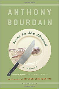 Anthony Bourdain Bone in the Throat Cover