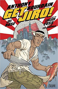 Anthony Bourdain Get JIro Cover