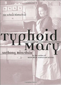 Anthony Bourdain Typhoid Mary Cover