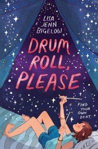 Drum Roll, Please by Lisa Jenn Bigelow