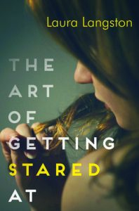 The Art of Getting Stared At by Laura Langston book cover