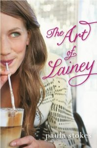 The Art of Lainey by Paula Stokes book cover