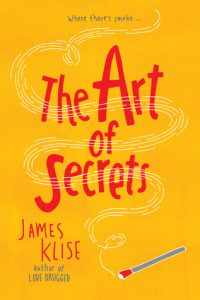 The Art of Secrets by James Klise book covers