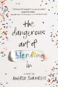 The Dangerous Art of Blending In by Angelo Surmelis book cover