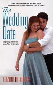 cover of the wedding date originally published as asking for trouble by Elizabeth Young