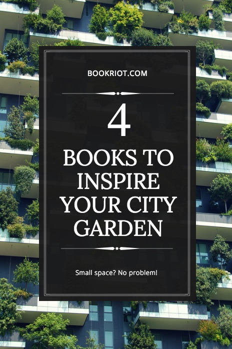 books to inspire your city garden