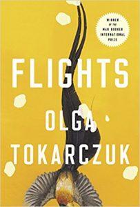 Flights by Olga Tokarczuk. 50 Must-Read Books by Women in Translation.