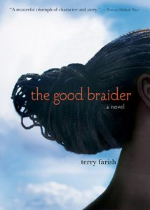 The Good Braider by Terry Farish