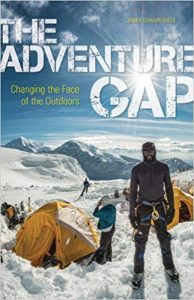 The Adventure Gap: Changing the Face of the Outdoors by James E. Mills
