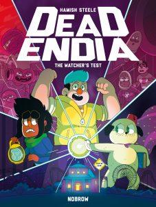 DeadEndia Vol 1: The Watcher's Test by Hamish Steele