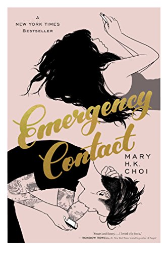 Cover of EMERGENCY CONTACT by Mary H. K. Choi