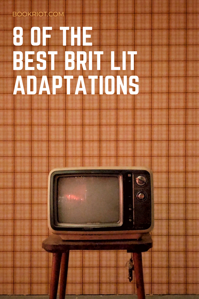 Best Brit Lit Adaptations