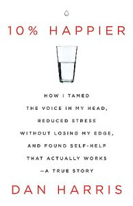 ten percent happier book cover