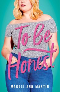 To Be Honest Cover from An Interview with Maggie Ann Martin | bookriot.com