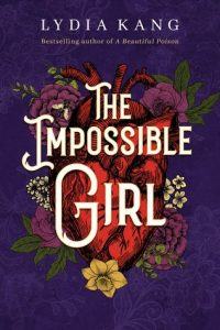 The Impossible Girl by Lydia Kang cover image