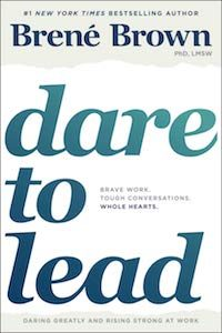 Dare to Lead: Brave Work. Tough Conversations. Whole Hearts. by Brené Brown book cover