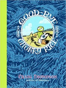 Cover of Good-Bye, Chunky Rice by Craig Thompson