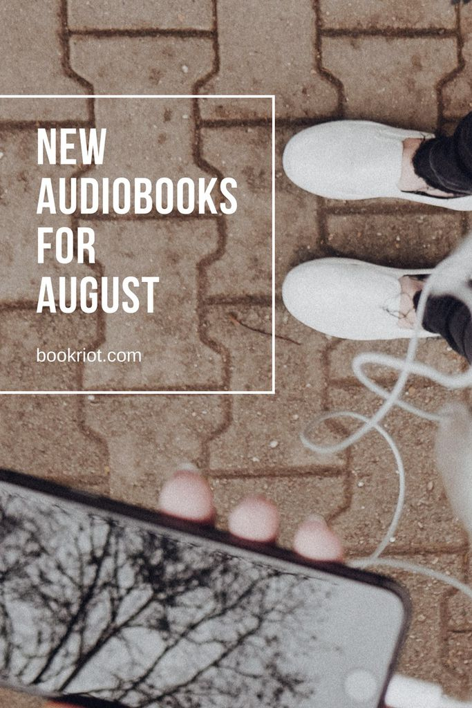 New audiobooks for August. Tune in! audiobooks | new audiobooks | audiobook lists