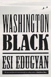 Washington Black by Esi Edugyan book cover