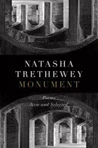 Monument: Poems New and Selected by Natasha Trethewey