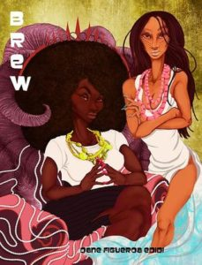 Brew: A Novel by Dane Figueroa Edidi