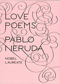 Love Poems by Pablo Neruda cover