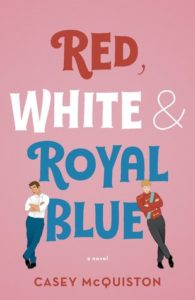 Red, White, and Royal Blue from Most Anticipated 2019 LGBTQ Reads   bookriot.com