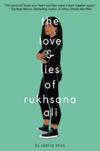 The Love & Lies of Rukhsana Ali from Most Anticipated 2019 LGBTQ Reads