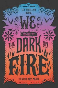 We Set the Dark On Fire from Most Anticipated 2019 LGBTQ Reads   bookriot.com