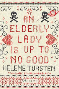An Elderly Lady is Up to No Good by Helene Tursten cover image