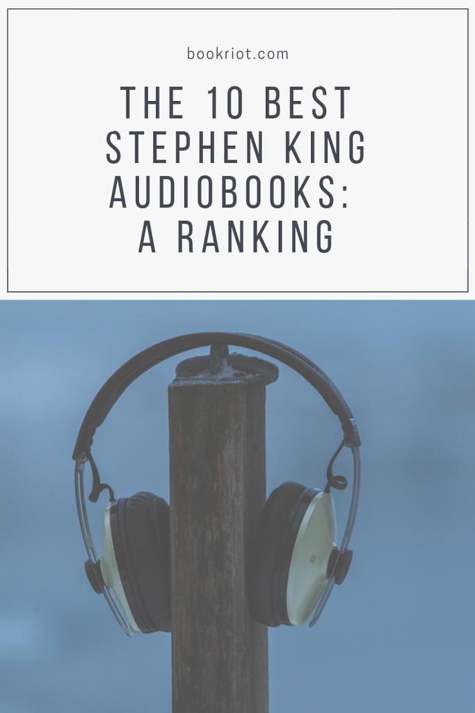 The 10 best Stephen King audiobooks, ranked. audiobooks | stephen king books | stephen king audiobooks | best stephen king audiobooks | horror audiobooks