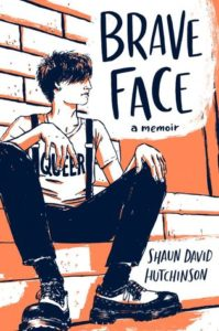 Brave Face from Most Anticipated 2019 LGBTQ Reads   bookriot.com