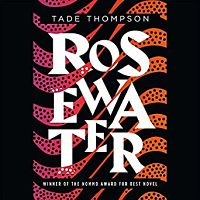 Audiobook cover of Rosewater by Tade Thompson