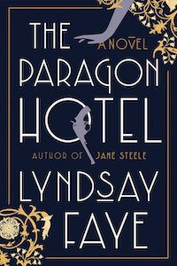 The Paragon Hotel by Lyndsay Faye book cover