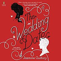 Audiobook cover of The Wedding Date by Jasmine Guillory