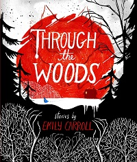 through the woods emily carroll comics horror