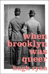 When Brooklyn Was Queer from Most Anticipated 2019 LGBTQ Reads   bookriot.com