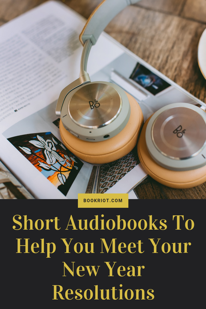 Crush your New Years Resolutions with these short audiobooks that'll help you attain all of the goals you set. audiobooks   audiobooks for personal development   self-help audiobooks   awesome short audiobooks
