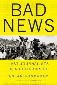Bad News by Anjan Sundaram Cover