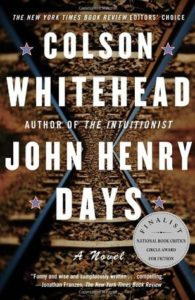 john henry days by colson whitehead cover