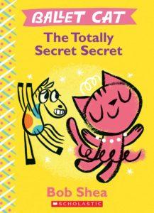 Ballet Cat Totally Secret Secret book cover