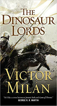 Dinosaur Lords Victor MIlan Cover