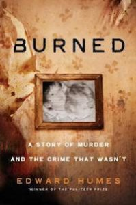 Burned A Story of Murder and the Crime That Wasn't book cover