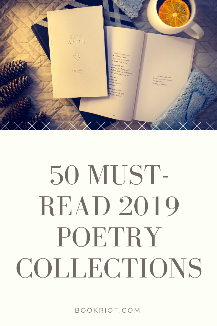 Bulk up your TBR with these 50 must-read poetry collections for 2019. poetry   poetry collections   poetry to read   poetry books to read   book lists