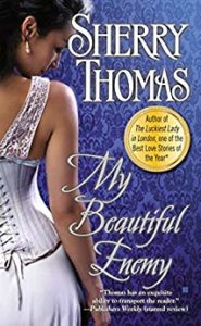 Cover for My Beautiful Enemy by Sherry Thomas