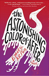 The Astonishing Color Of After Emily X. R. Pan cover
