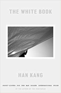 The White Book by Han Kang. 2019 New Releases In Translation